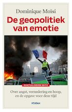 De geopolitiek van emotie - Dominique Moïsi (ISBN 9789046825860)