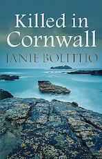 Killed in Cornwall - Janie Bolitho (ISBN 9780749019747)