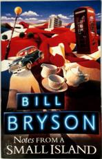 Notes From a Small Island - Bill Bryson (ISBN 9780552996006)
