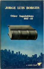Other inquisitions 1937-1952 - Jorge Luis Borges (ISBN 0285647113)