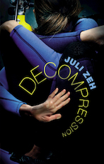 Decompression - juli zeh (ISBN 9781846557552)