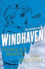 Windhaven - the graphic novel - george r. r. martin (ISBN 9780553393668)
