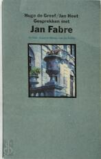 Gesprekken met Jan Fabre - Jan Fabre, Hugo de Greef, Jan Hoet (ISBN 9789063034696)