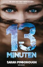 13 minuten - Sarah Pinborough (ISBN 9789000372157)