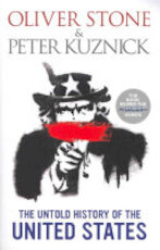 The Untold History of the United States - Oliver Stone, Peter J. Kuznick (ISBN 9780091949303)