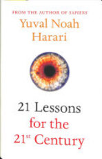 21 Lessons for the 21st Century - Yuval Noah Harari (ISBN 9781787330672)