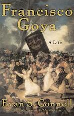 Francisco Goya - Evan S. Connell (ISBN 9781582433073)