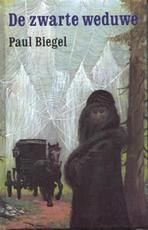 De zwarte weduwe - Paul Biegel (ISBN 9789025105068)