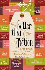 Better Than Fiction - Alexander Mccall Smith, Joyce C. Oates, D. B. C. Pierre (ISBN 9781742205946)