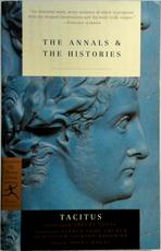 The Annals & the Histories - Cornelius Tacitus (ISBN 9780812966992)