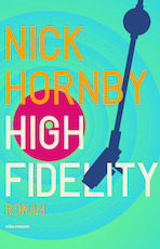 High Fidelity - Nick Hornby (ISBN 9789025461829)