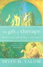 Gift of Therapy - Irvin Yalom (ISBN 9780749923730)