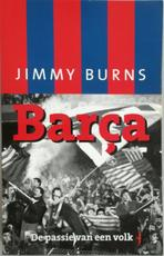 Barça - Jimmy Burns, Wybrand Scheffer, Asterisk* (ISBN 9789060059289)