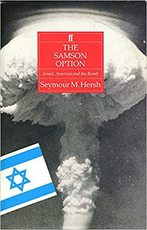 The Samson Option: Israel, America and the Bomb