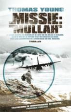 Missie: Mullah - Thomas W. Young (ISBN 9789024559602)