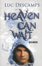 Heaven can wait - Reizigers - Luc Descamps (ISBN 9789059328310)