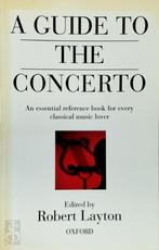 A Guide to the Concerto - Robert Layton (ISBN 9780192880086)