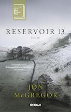 Reservoir 13 - Jon McGregor (ISBN 9789046823156)