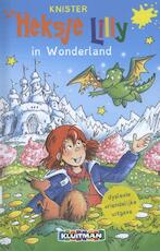 Heksje Lilly in Wonderland DYSLEXIE 8+ - Knister (ISBN 9789020694413)