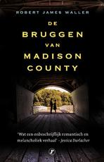 De bruggen van Madison County - Robert James Waller (ISBN 9789089754707)