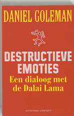 Destructieve emoties - Daniel Goleman (ISBN 9789025412807)