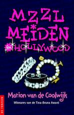 MZZLmeiden in Hollywood - Marion van de Coolwijk (ISBN 9789026177507)