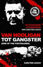 Van hooligan tot gangster - Carlton Leach, Mike Fielder (ISBN 9789089753205)