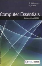 Computer essentials - F. Willemsen, J. Smets (ISBN 9789057522956)