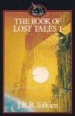 The book of lost tales 1 - John Ronald Reuel Tolkien