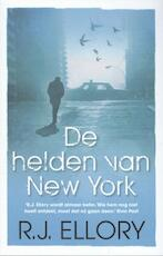 De helden van New York - R.J. Ellory (ISBN 9789026133633)