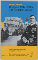 Hungary 1944-1945 - Perry Pierik (ISBN 9789075323108)