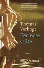 Perfecte stilte - Thomas Verbogt