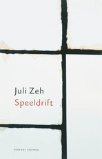 Speeldrift - Juli Zeh (ISBN 9789041417565)