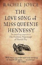 The Love Song of Miss Queenie Hennessy - rachel joyce (ISBN 9781784160395)