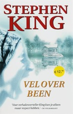Vel over been - Stephen King (ISBN 9789024561506)