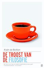 De troost van de filosofie - Alain de Botton (ISBN 9789046705179)
