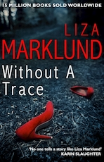 Without a trace - Liza Marklund (ISBN 9780552170963)