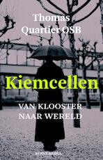 Kiemcellen - Thomas Quartier (ISBN 9789089721297)