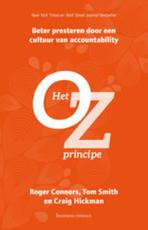 Het Oz- principe - Roger Connors, Tom Smith, Tom Rob Smith, Craig Hickman (ISBN 9789047010029)