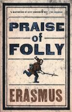 Praise of Folly - Erasmus (ISBN 9781847493248)
