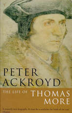 The life of Thomas More - Peter Ackroyd (ISBN 9780749386405)