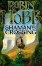 Shaman's Crossing - Robin Hobb (ISBN 9780007196135)