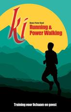 Ki Running & Power Walking - Hans Peter Roel (ISBN 9789079677337)
