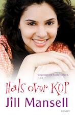 Hals over kop - Jill Mansell (ISBN 9789021806617)
