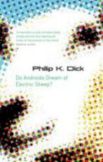 Do Androids Dream of Electric Sheep? - philip k. dick (ISBN 9780575079939)