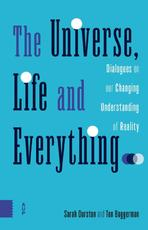 The Universe, Life and Everything... - Sarah Durston, Ton Baggerman (ISBN 9789462987401)