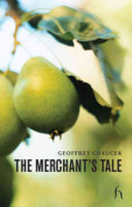 The Merchant's Tale - Geoffrey Chaucer (ISBN 9781843911999)