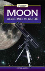 Moon Observer's Guide - Peter Grego (ISBN 9781552978887)
