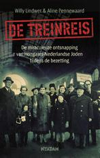 De treinreis - Willy Lindwer, Aline Pennewaard (ISBN 9789046823255)