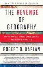 The Revenge of Geography - Robert D. Kaplan (ISBN 9780812982220)